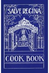 Salve Regina Cook Book by Salve Regina College Guild