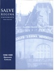 Salve Regina University Graduate Catalog 1998-1999 by Salve Regina University