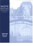 Salve Regina University Graduate Catalog 1998-1999