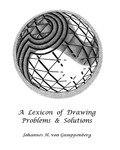 A Lexicon of Drawing Problems and Solutions by Johannes H. von Gumppenberg