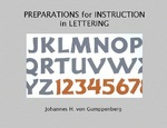 Preparations for Instruction in Lettering by Johannes H. von Gumppenberg
