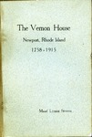 The Vernon House, Newport, Rhode Island, 1758-1915