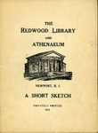 A Short Sketch of the Redwood Library of Newport Rhode Island by Redwood Library and Athenaeum