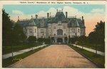"""""""Ochre Court"""", Residence of Mrs. Ogden Goelet, Newport, R.I."""