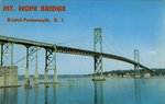 Mt. Hope Bridge, Bristol-Portsmouth, R.I.